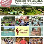 VACACIONES DE VERANO PARA SOLTEROS (Del 6 al 11 de agosto en Gredos, Candeleda)